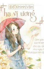 Hạ Vị Ương  by Dao_BNH