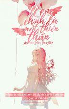 [ Fanfiction ] Ừ em chính là một thiên thần by MinMHH
