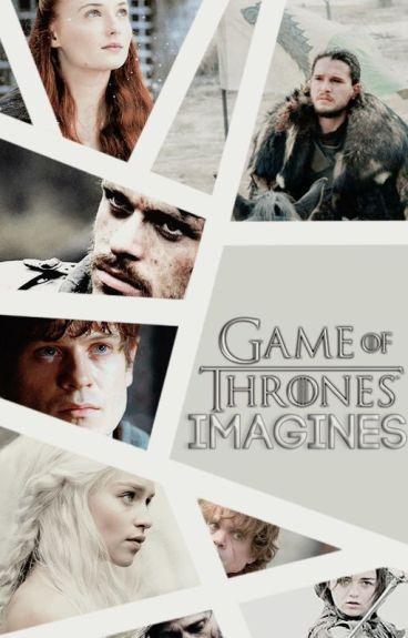 Game Of Thrones // Imagines