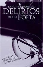 Delirios de un poeta by Randy_rodriguez