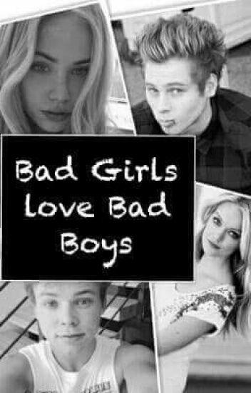 """Bad Girls love Bad Boys || L.H || A.I."""