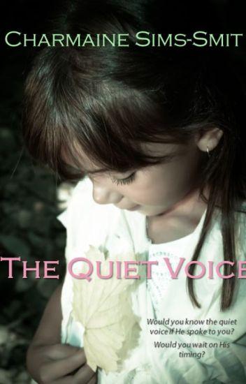 The Quiet Voice | Complete (Published)