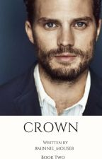Crown||(book two) by 8Minnie_Mouse8