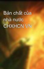 Bản chất của nhà nước CHXHCN VN by Kropelos
