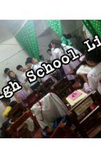 High School Life by asheynyll