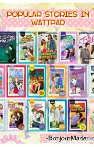 Popular Stories In Wattpad[On-going]