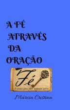 FÉ by MarciaDaSilva3