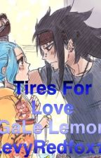 Tires For Love (A GaLe Lemon) by LevyRedfox77