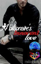 A Billionaire's Innocent Love by HiddenBlackLilly