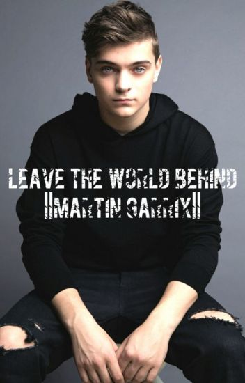 Leave the world behind ||Martin Garrix||