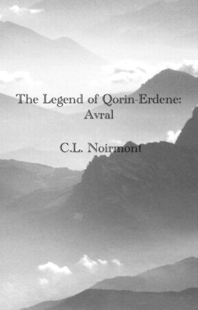 The Legend of Qorin-Erdene: Avral by Noirmont