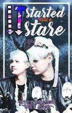 It Started With A Stare    [Suga FF] by BANGTANARMY87