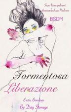 Tormentosa Liberazione by DayStonege