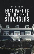 Frat Parties and Helpful Strangers (Lauren/You)  by bethjc