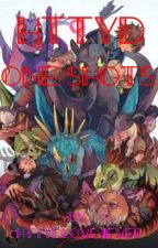 HTTYD oneshots by httydlove4ever