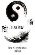 Black Snow (Kai's Story) by ShimoTheOtaku