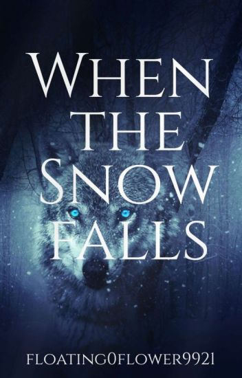 When the snow falls (Band 1)