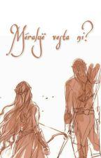 Méralyë vesta ni? (Legolas Y Tú) by inhumans_princess