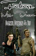 Future Mrs. Dixon -. Daryl Dixon Y Tu by AndyReedusDixon