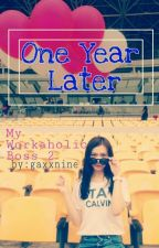 One Year Later by gaxxnine