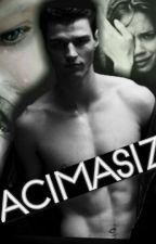 ACIMASIZ -ASKIDA- by sonmelezz