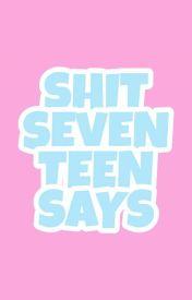 Đọc Truyện >>《Vtrans》Shit Seventeen Says - • MyungJu •