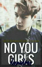 No You Girls || yixing by desmadres