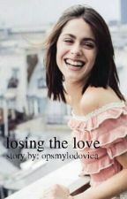 losing the love [tini stoessel]  by opsmylodovica