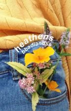 heathens; a 2nd rant book by bbadlandss