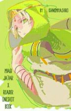 Magi - Ja'far x Reader Oneshot Book by IchinomiyaShiro