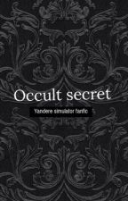 Yandere simulator- occult secrets  by Demonboss124