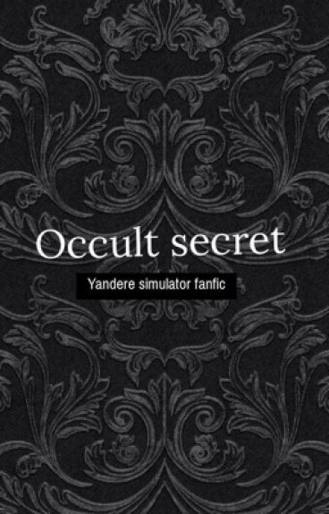 Yandere simulator- occult secrets