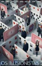 Los Ilusionistas: Una Nueva Jinete by ABRAHADER