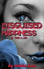 Disguised Happiness by bandlover_forever