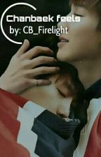 Chanbaek Feels  by CB_Firelight