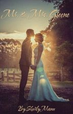Mr. & Mrs. Greene  by SheirlyManu