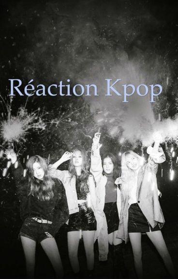 Réaction et imagine kpop