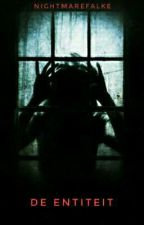 De Entiteit by NightmareFalke