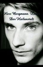 Herr Bergmann. Leiter Der Heilanstalt Und Zeitreisender by silfurlove