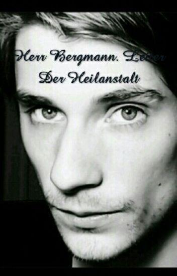 Herr Bergmann. Leiter Der Heilanstalt Und Zeitreisender