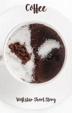 Coffee (Wolfstar Short Story AU) by SarcasticallyGenuine