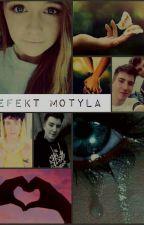 """""""Efekt Motyla""""// Skkf i Czułek 1&2 by bananowatyna"""