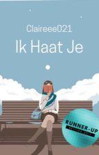 Ik Haat Je #Netties2017 by claireee021