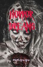 Horror Dreams by asasqwqw