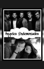 ~Ángeles Endemoniados~(Adoptados Por One Direction)  by little_Girl_Carrot