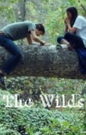 The Wilds (Based on Lauren Olivers Delirium Series) by BeaAwesome