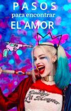 Pasos para encontrar el amor por Harley Quinn|| Ganadora En DcComicsAwards by Comic_She-Dwarf