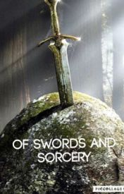 Of Swords and Sorcery by PixlPanic