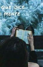 Lo Que Dice Mi Mente by MariaRenteria99