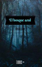 El bosque azul by LibrosInfinite
